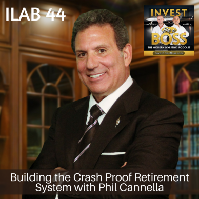 Building the Crash Proof Retirement System with Phil Cannella