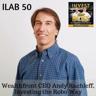 Wealthfront CEO Andy Rachleff, Investing the Robo Way