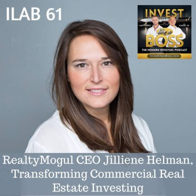 61 - RealtyMogul CEO Jilliene Helman, Transforming Commercial Real Estate Investing