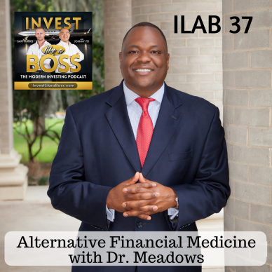 Alternative Financial Medicine with Dr. Meadows